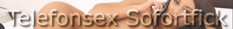 Telefonsex Sofortfick